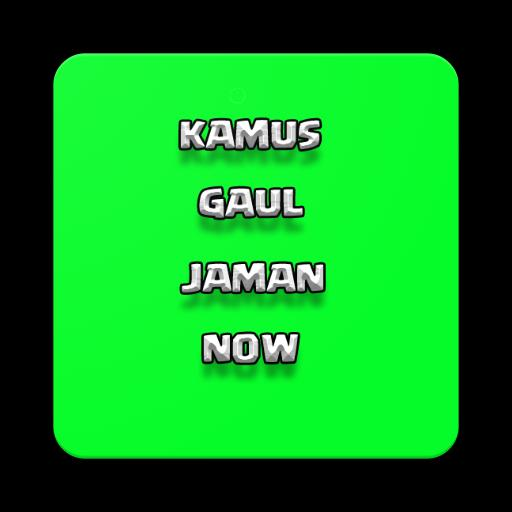 Kamus Gaul Jaman Now For Android Apk Download