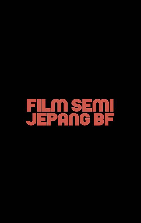 Film Semi Jepang BF for Android - APK Download