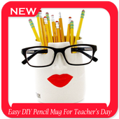 Easy DIY Pencil Mug For Teachers Day icon