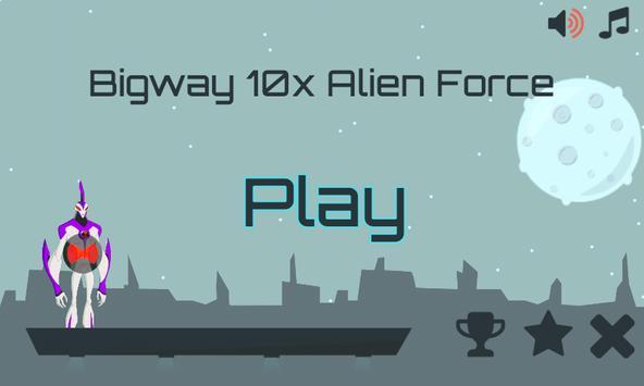 Bigway 10x Bentenny Alien Force Ultimate ☢ apk screenshot