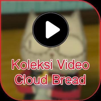 Koleksi Video Cloud Bread poster