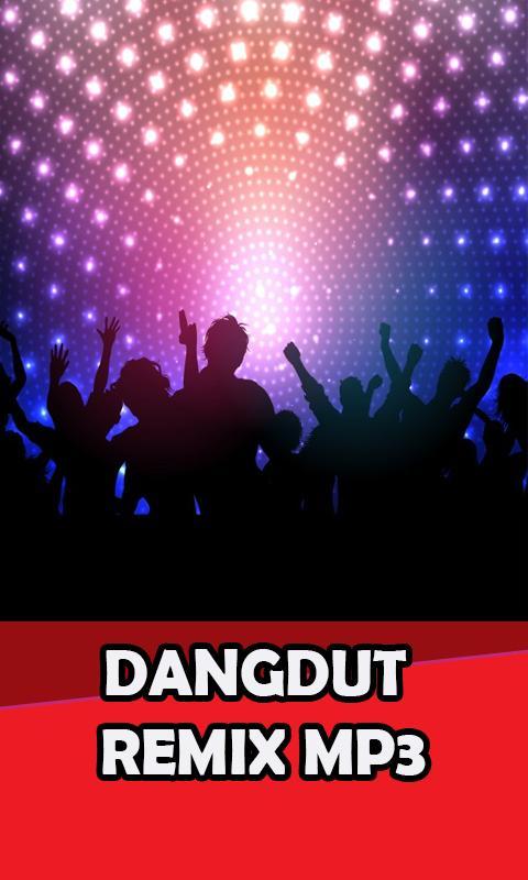 Koleksi disco dangdut remix nonstop mp3 for android apk download.