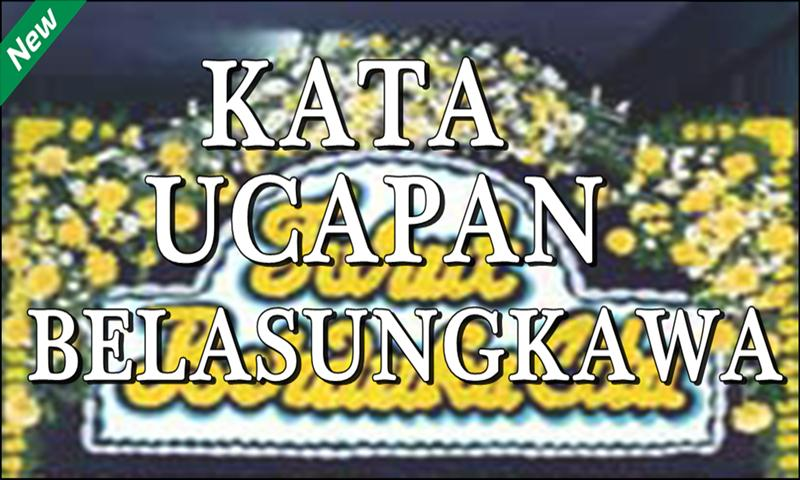 Kumpulan Kata Ucapan Belasungkawa For Android Apk Download