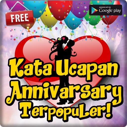 Kata Ucapan Anniversary Terpopuler Menyentuh для андроид