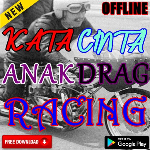 Kata Cinta Anak Drag Racing For Android Apk Download