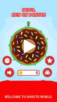 Dudul Run On The Donuts poster