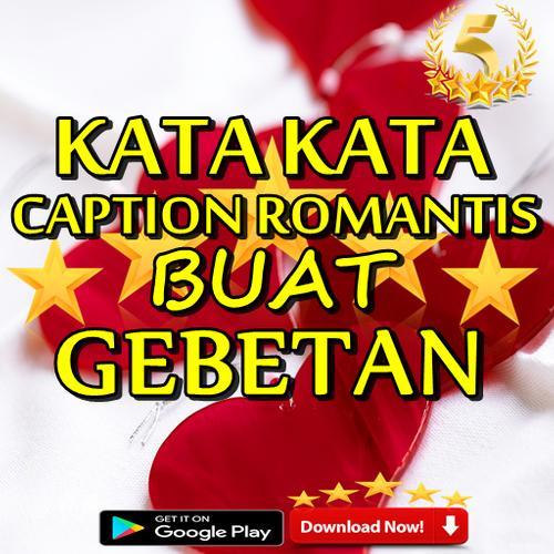 Kata Kata Caption Romantis Buat Gebetan Terbaru For Android