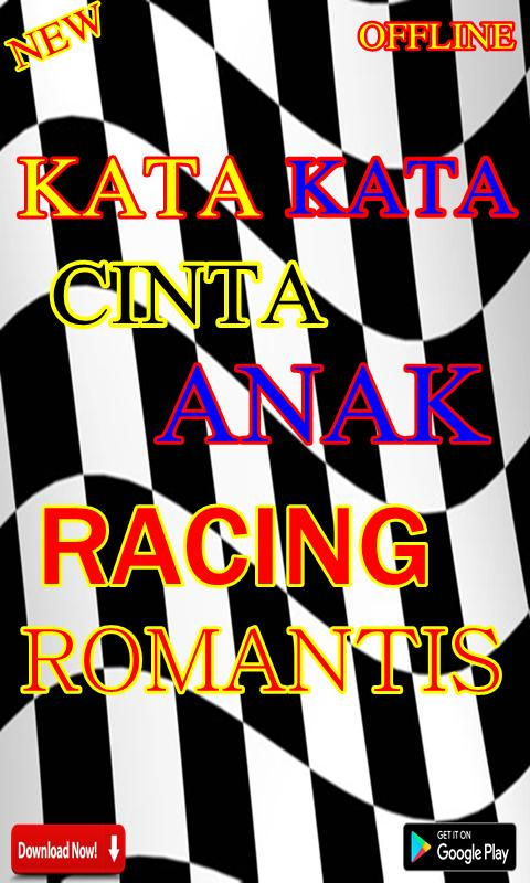 Kata Kata Cinta Anak Racing Romantis Für Android Apk
