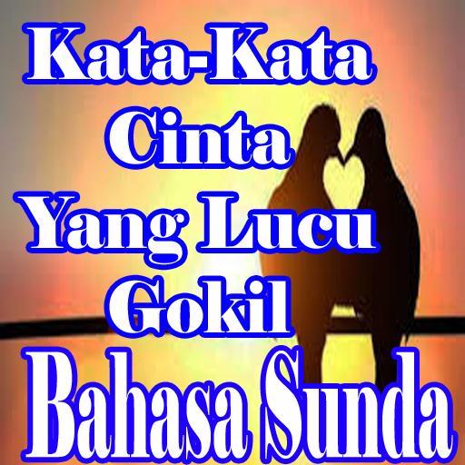 Kata Kata Cinta Bahasa Sunda Yang Lucu Gokil For Android
