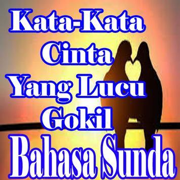Kata Kata Cinta Bahasa Sunda Yang Lucu Gokil For Android Apk Download