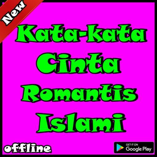 Kata Kata Cinta Romantis Islami For Android Apk Download