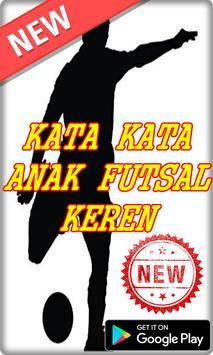 Kumpulan Kata Kata Anak Futsal Terbaru poster