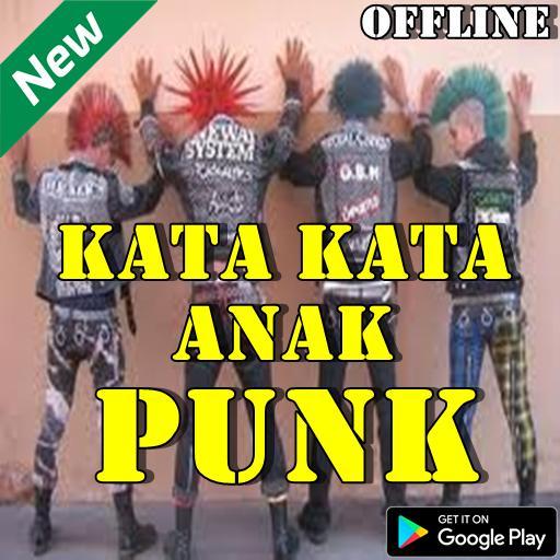 Kata Kata Anak Punk Terbaru Terhits для андроид скачать Apk