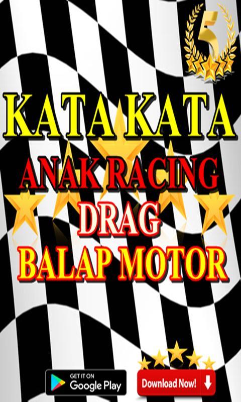 Kata Kata Anak Racing Drag Balap Motor For Android Apk Download