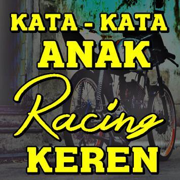 Kata Kata Anak Racing Keren Tergaul Lengkap poster