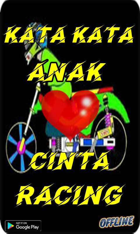 Kata Kata Cinta Anak Racing Terupdate для андроид скачать Apk
