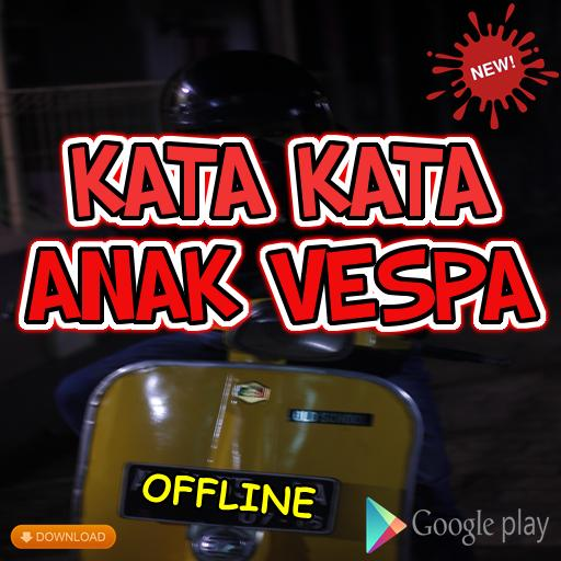 Kata Kata Anak Vespa For Android Apk Download
