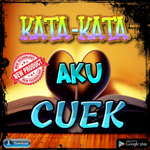 Kata Kata Cuek Terpopuler For Android Apk Download
