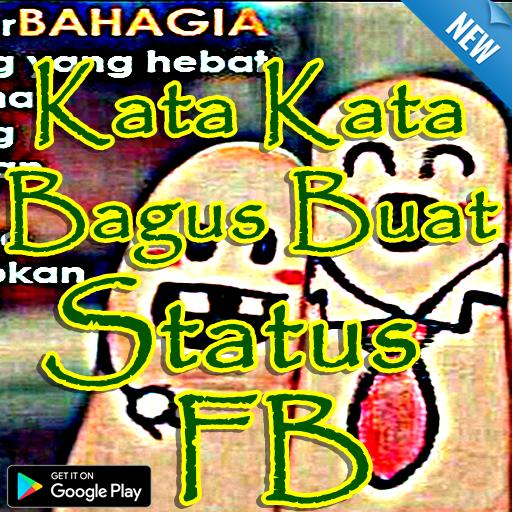 Kata Kata Bagus Buat Status Fb For Android Apk Download