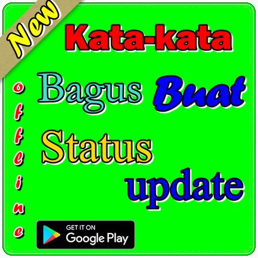 Kata Kata Bagus Buat Status Update Für Android Apk