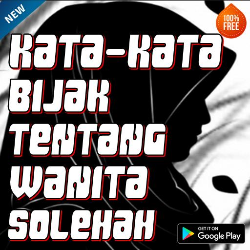 Kata Kata Bijak Wanita Sholehah For Android Apk Download