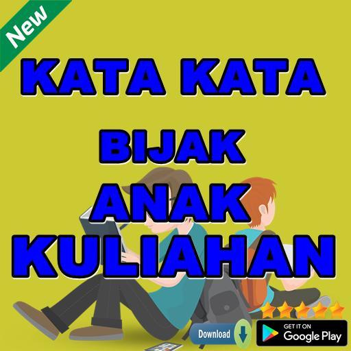 Kata Kata Bijak Anak Kuliahan Für Android Apk Herunterladen