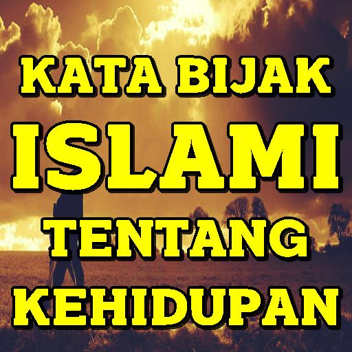 980 Gambar Kata Bijak Kehidupan Islami Terbaik