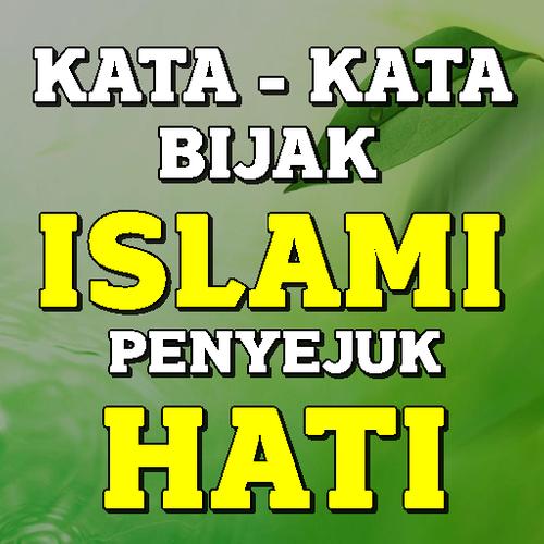 Kata Kata Bijak Islami Penyejuk Hati Terbaru Apk 88