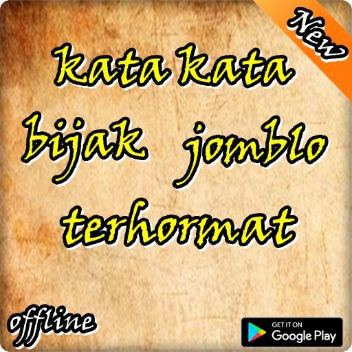 Kata Kata Bijak Jomblo Terhormat For Android Apk Download