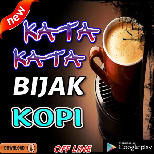 Kata Kata Bijak Kopi Terhits for Android   APK Download