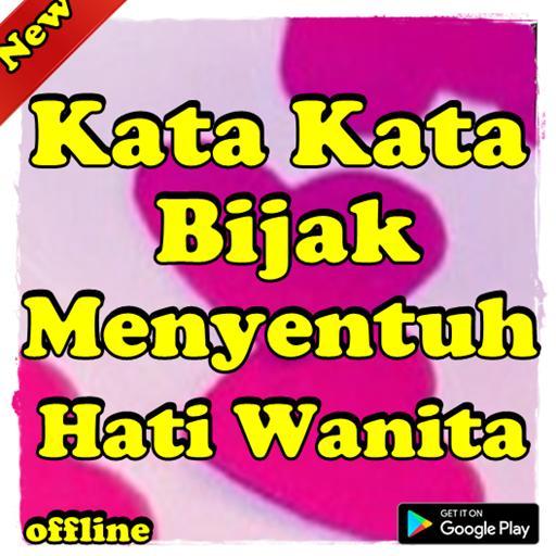 Kata Kata Bijak Menyentuh Hati Wanita For Android Apk Download