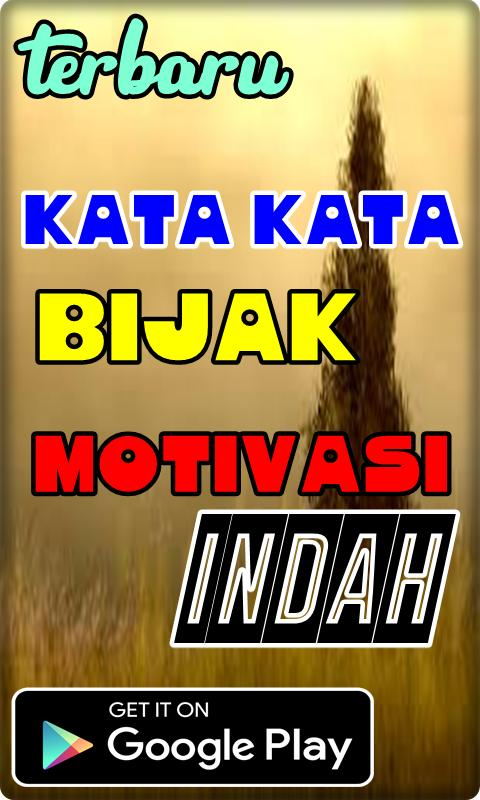 Kata Kata Bijak Motivasai Indah For Android Apk Download