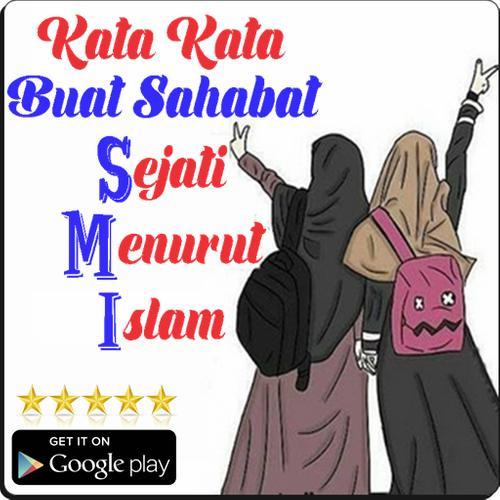 Kata Kata Buat Sahabat Sejati Menurut Islam For Android Apk Download