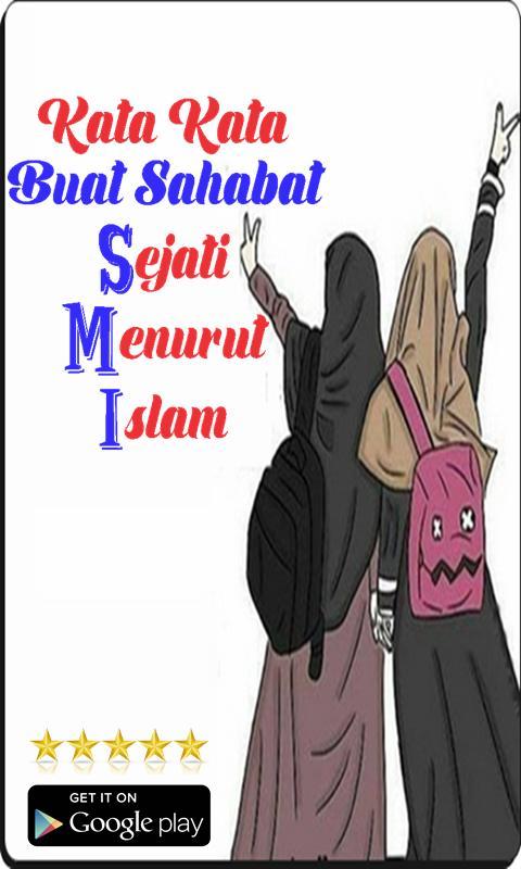 Kata Kata Buat Sahabat Sejati Menurut Islam Für Android