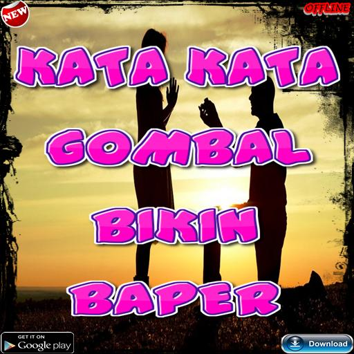 Kata Kata Gombal Bikin Baper For Android Apk Download