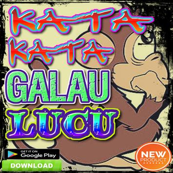 Kata Kata Galau Lucu Apk App Free Download For Android