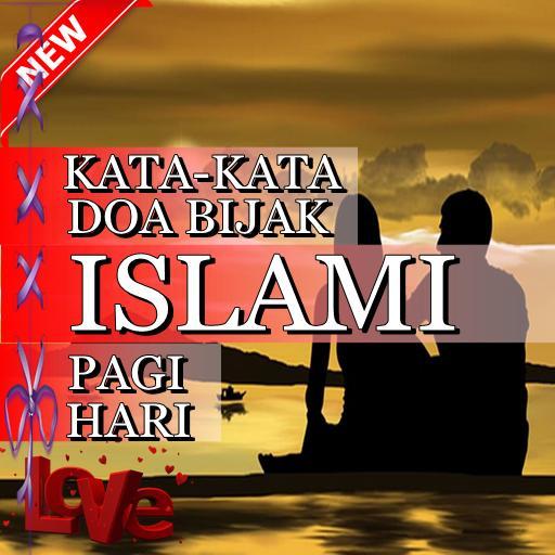 Kata Doa Bijak Islami Pagi Hari For Android Apk Download