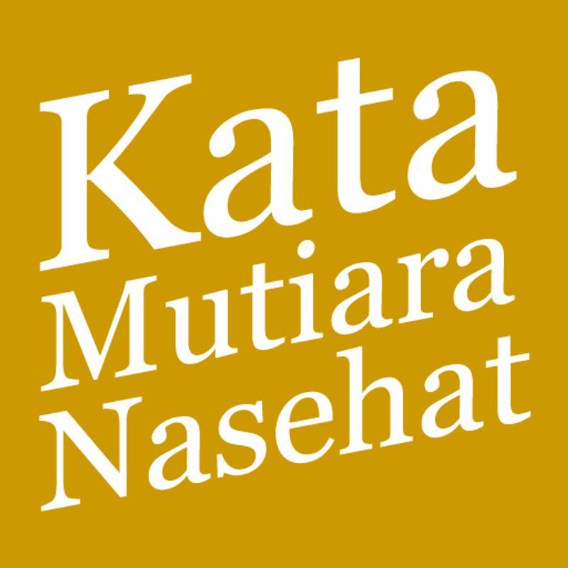 Kata Kata Mutiara Nasehat For Android Apk Download
