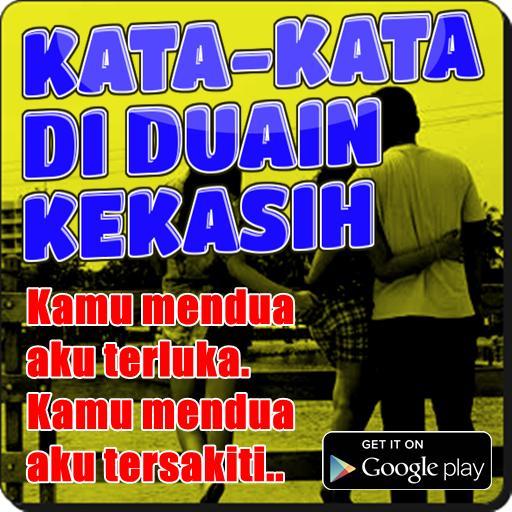 Kata Kata Di Duain Pacar Für Android Apk Herunterladen