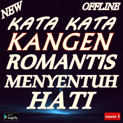 Kata Kata Kangen Romatis Menyentuh Hati For Android Apk Download