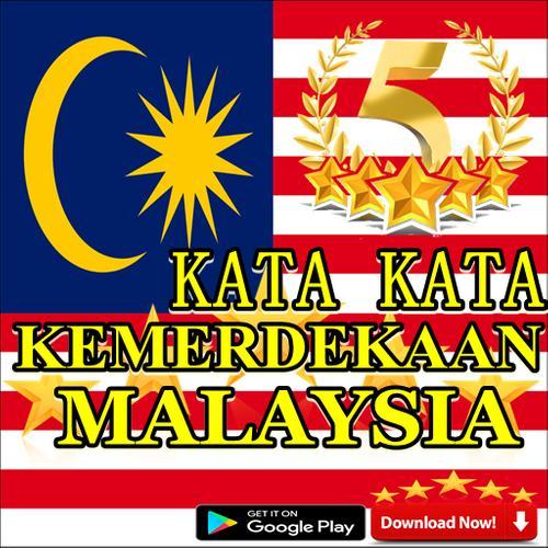 Kata Kata Kemerdekaan Malaysia For Android Apk Download