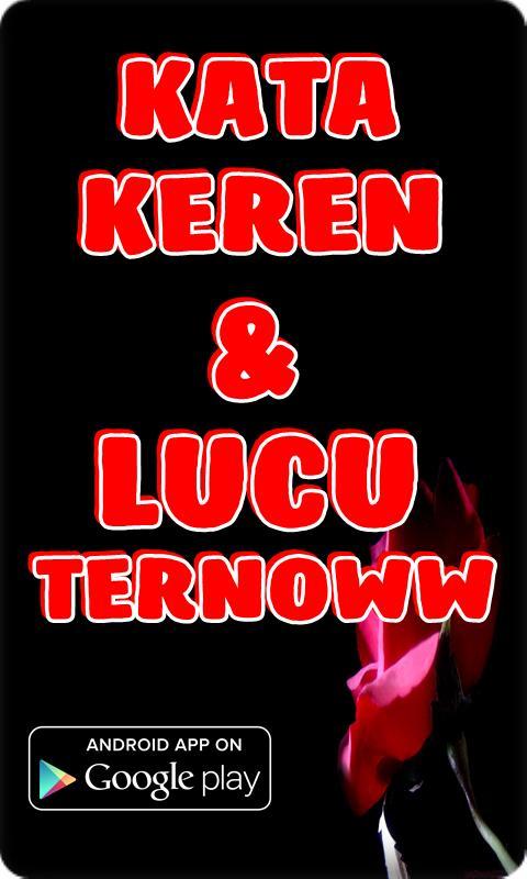 Kata Kata Keren Lucu Ternow For Android Apk Download