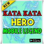 Kata Kata Hero Mobile Legend Lengkap icon