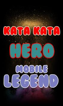 Kata Kata Hero Mobile Legend Lengkap poster