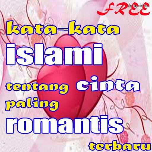 Kata Kata Islami Tentang Cinta Paling Romantis For Android