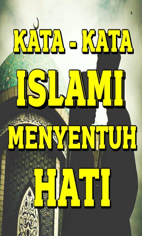 Kata Kata Islami Yang Menyentuh Hati For Android Apk Download