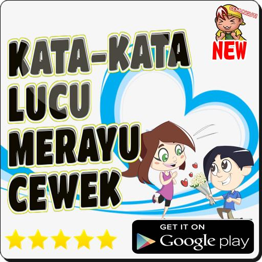 Kata Kata Lucu Merayu Cewek Für Android Apk Herunterladen