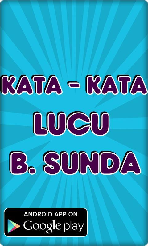 Download 80 Koleksi Gambar Kata Lucu Versi Sunda Terlucu
