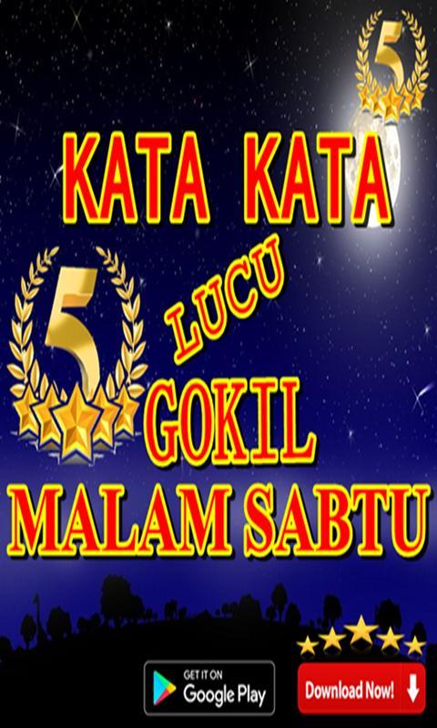 Kata Kata Lucu Gokil Malam Sabtu For Android Apk Download