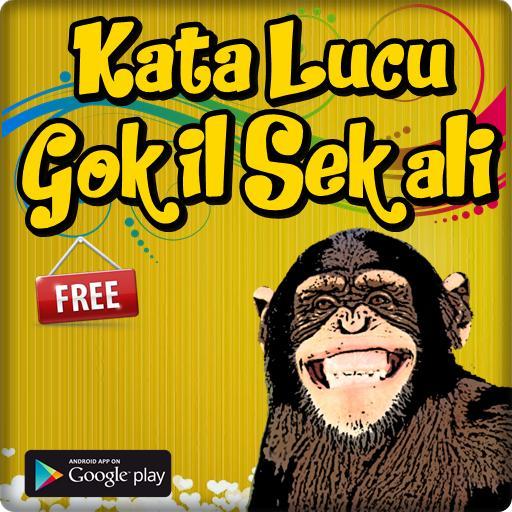 Kata Kata Lucu Gokil Abis Lengkap For Android Apk Download